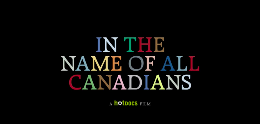 Image for In The Name Of All Canadians (Trailer)
